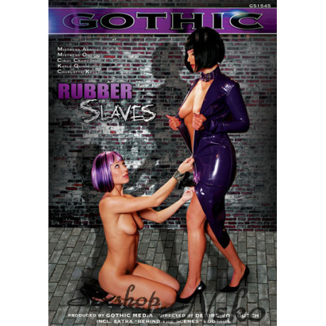 Gothic Rubber Slaves